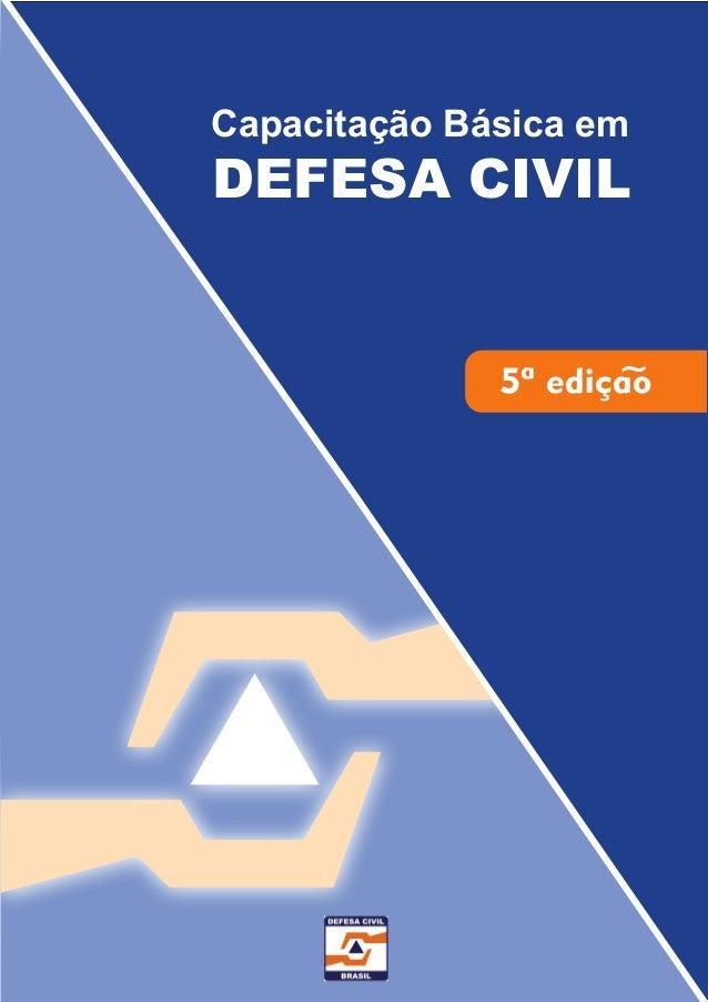 Capacitação Básica em DEFESA CIVIL 5ª ediçao~