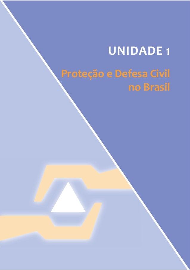 UNIDADE 1  Proteção e Defesa Civil  no Brasil