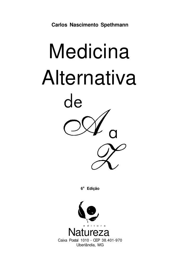 Livro de Medicina Alternativa de A a Z.