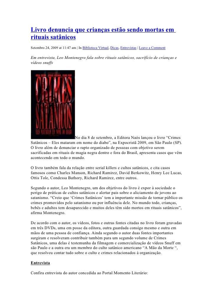 Livro denuncia que crianças estão sendo mortas em rituais satânicos Setembro 24, 2009 at 11:47 am | In Biblioteca Virtual,...