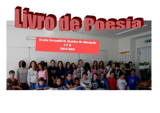 Escola Secundária Quinta do Marquês 7.º A 2014/2015