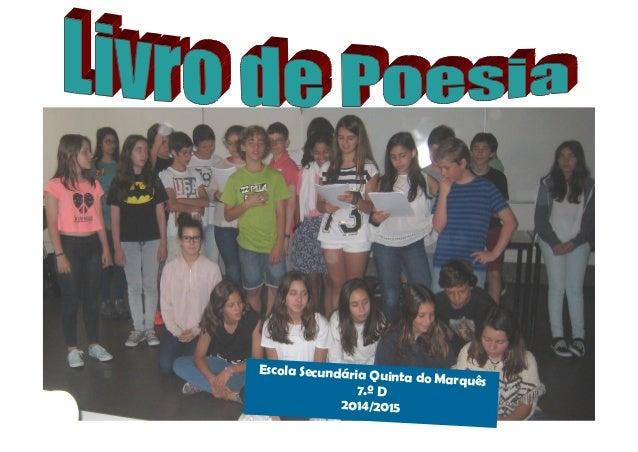 Escola Secundária Quinta do Marquês 7.º D 2014/2015