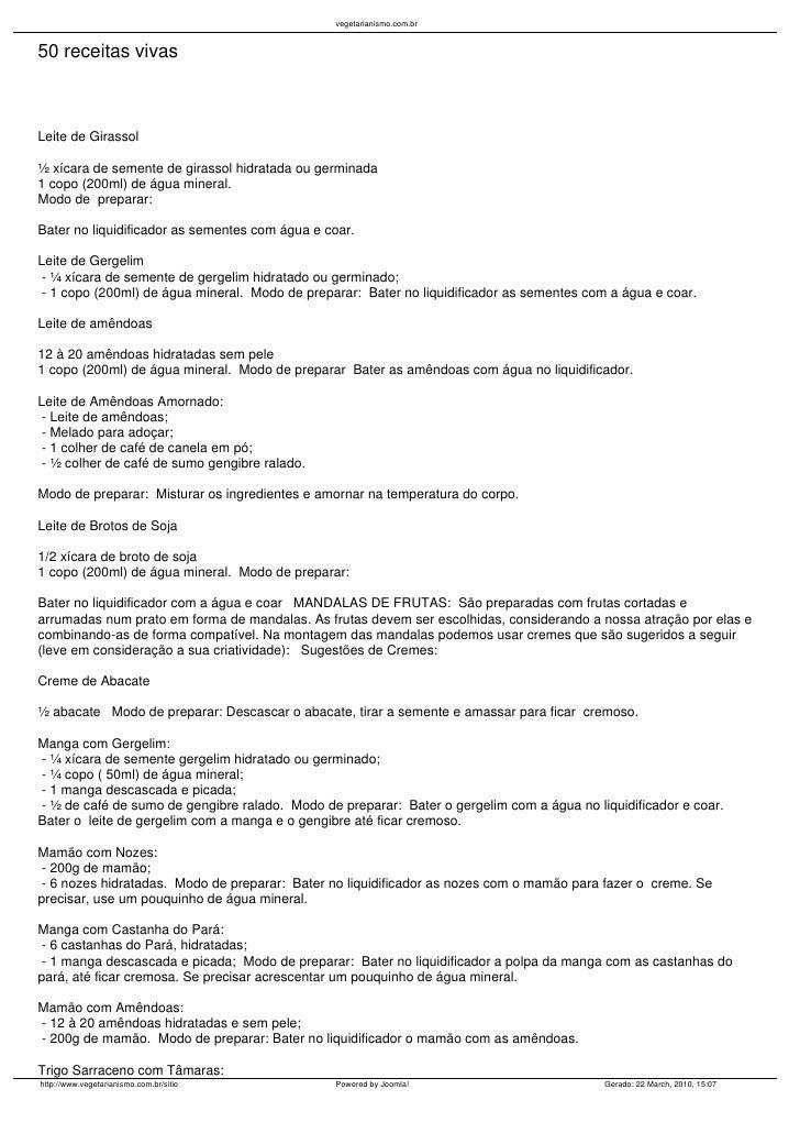 vegetarianismo.com.br   50 receitas vivas    Leite de Girassol  ½ xícara de semente de girassol hidratada ou germinada 1 c...