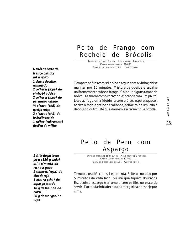 Peito de Frango com                           Recheio de Brócolis                                  TEMPO DE PREPARO : 1 HO...