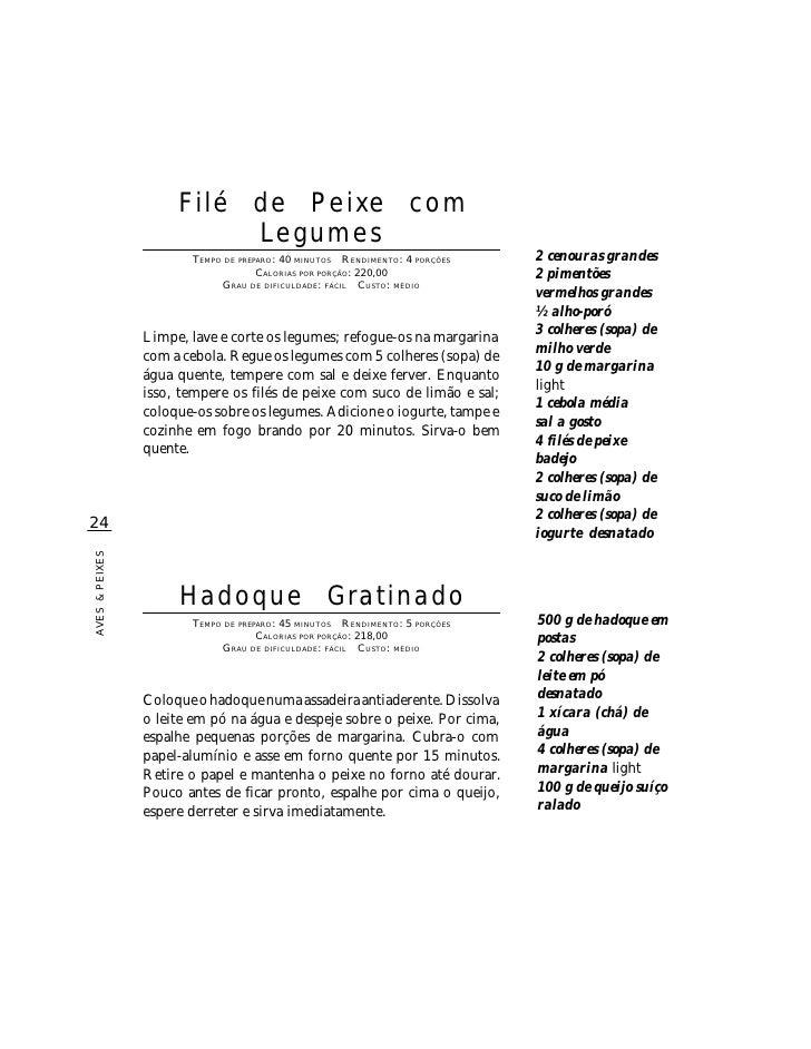 Filé de Peixe com                           Legumes                        TEMPO DE PREPARO : 40 MINUTOS R ENDIMENTO: 4 PO...