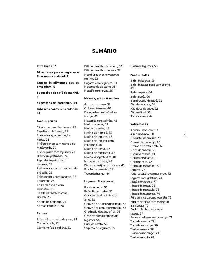 SUMÁRIO  Introdução, 7                     Filé com molho ferrugem, 32       Torta de legumes, 56                         ...