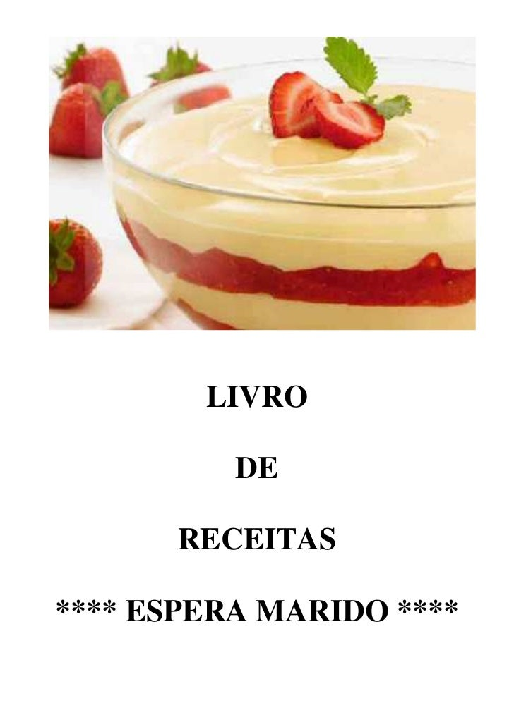 LIVRO          DE      RECEITAS**** ESPERA MARIDO ****