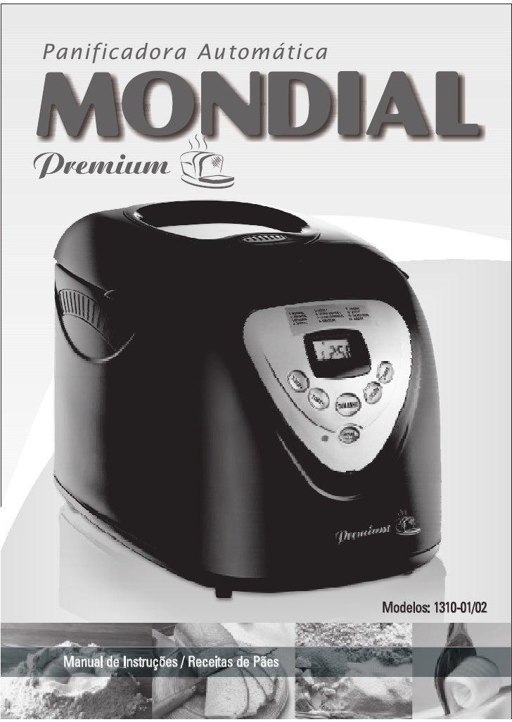Panificadora Automática                                                Modelos: 1310-01/02    Manual de Instruções / Recei...