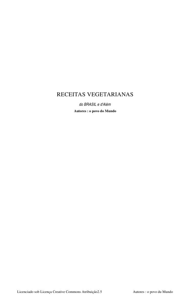 RECEITASVEGETARIANAS                                       doBRASILed'Além                                    Autores ...