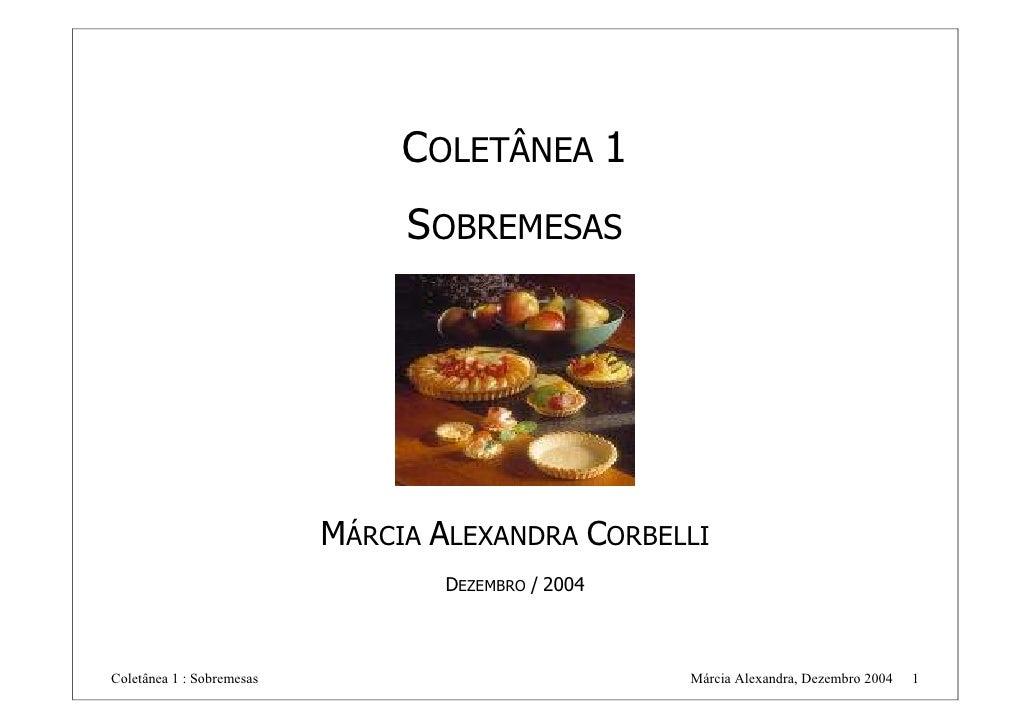COLETÂNEA 1                                 SOBREMESAS                                MÁRCIA ALEXANDRA CORBELLI           ...