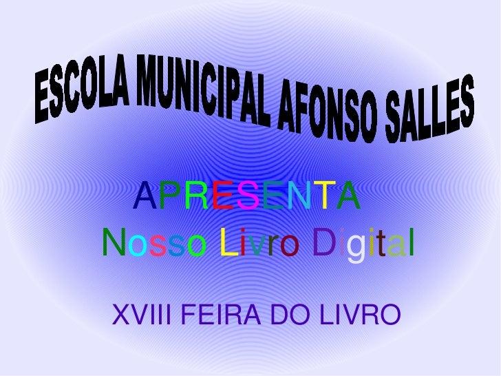 APRESENTA    NossoLivroDigital    XVIIIFEIRADOLIVRO