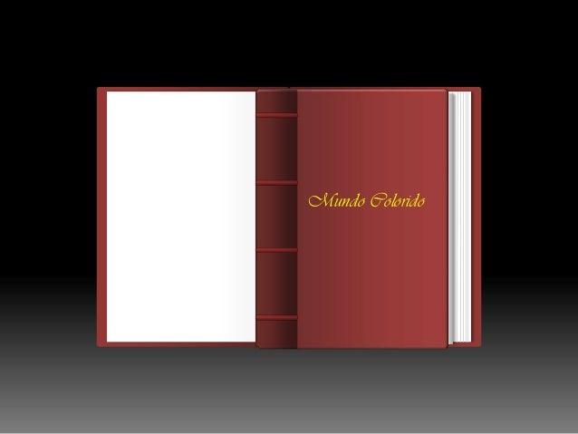 Autor Arthur Klein E. Pinheiro Mundo Colorido Ç............................................. ................................