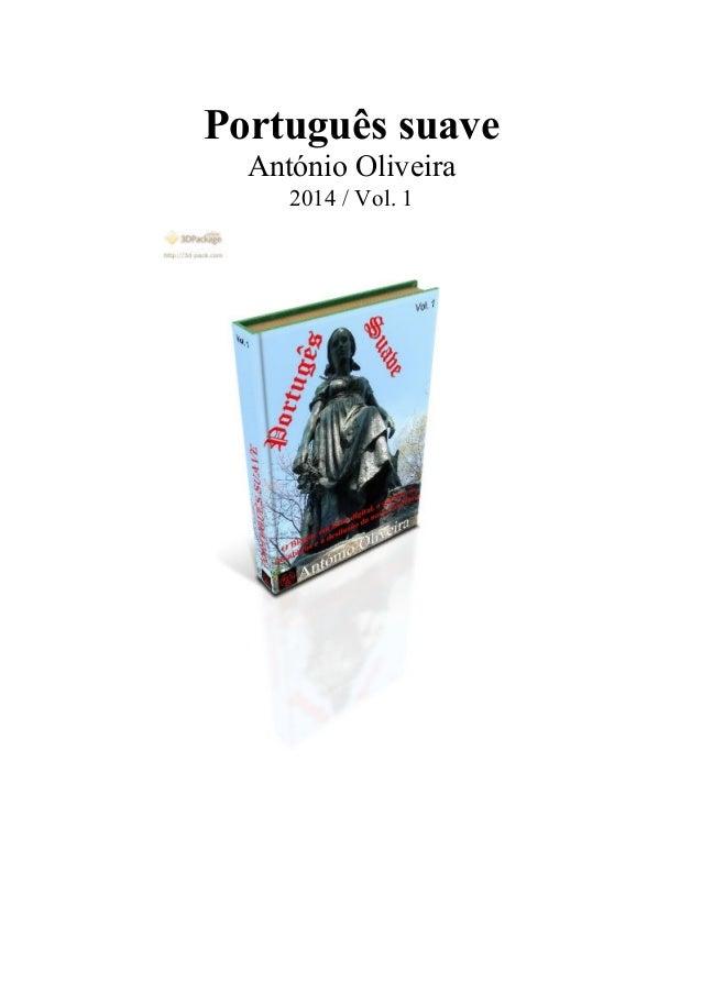 Português suave António Oliveira 2014 / Vol. 1