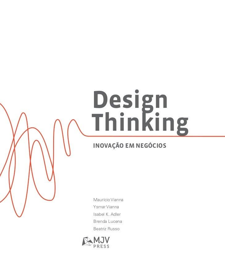 DesignThinkingInovação em negóciosMaurício ViannaYsmar ViannaIsabel K. AdlerBrenda LucenaBeatriz Russo
