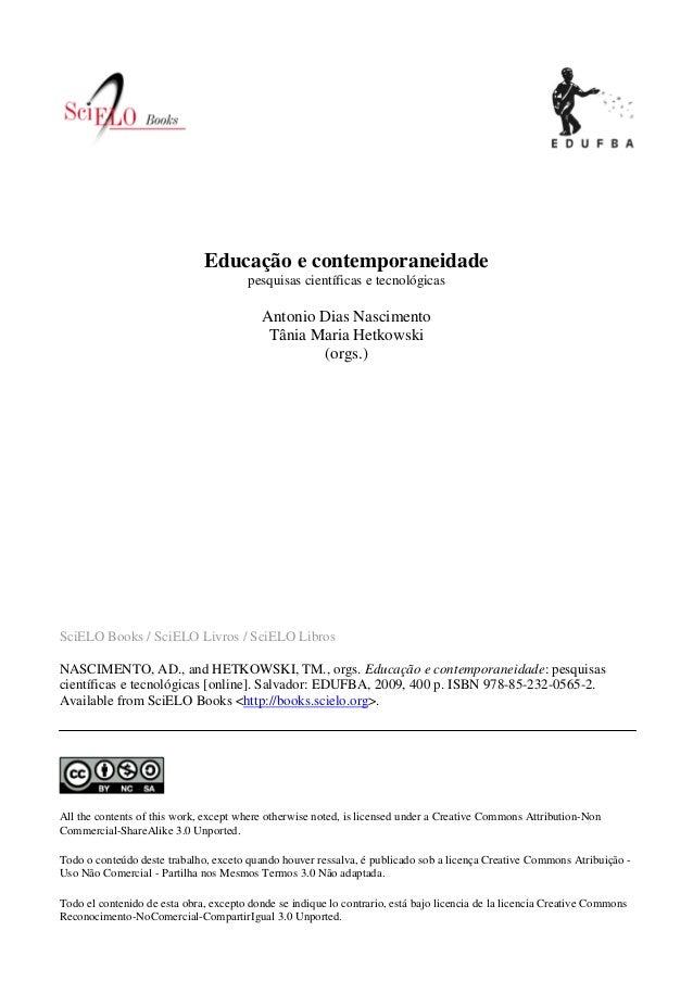 SciELO Books / SciELO Livros / SciELO Libros NASCIMENTO, AD., and HETKOWSKI, TM., orgs. Educação e contemporaneidade: pesq...