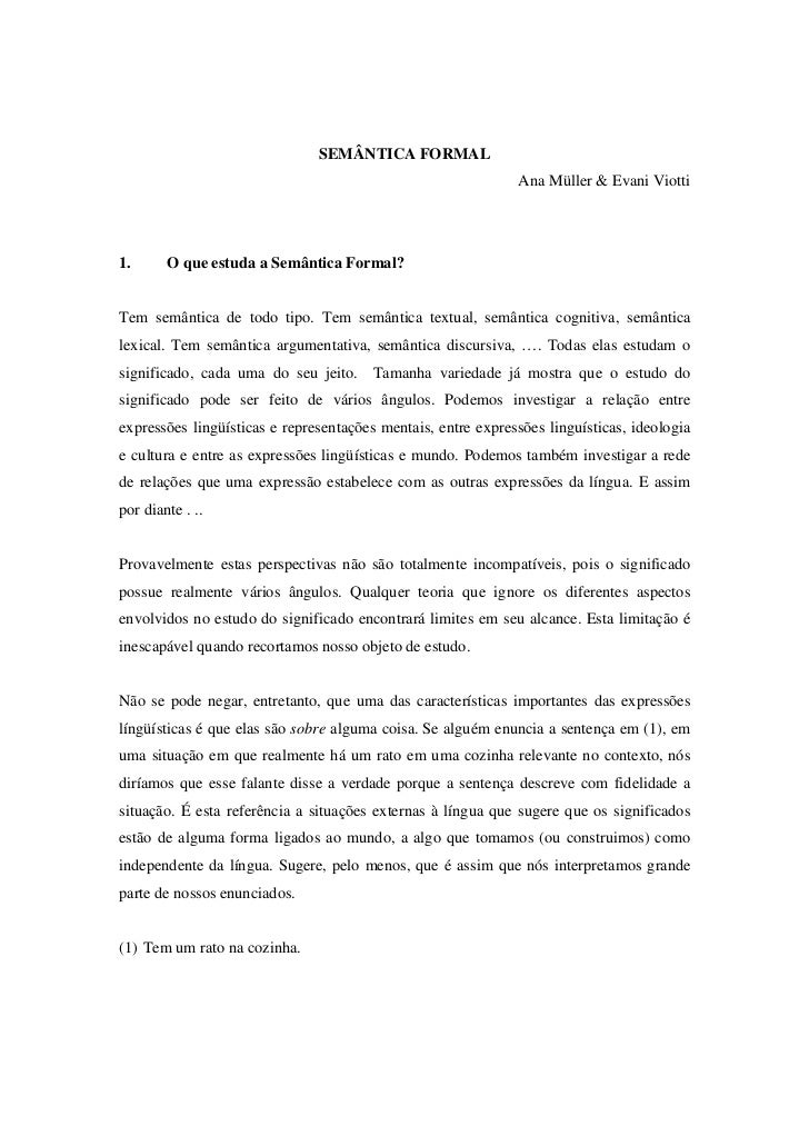 SEMÂNTICA FORMAL                                                              Ana Müller & Evani Viotti1.      O que estud...