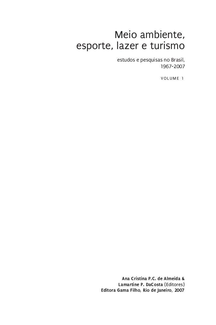 Meio ambiente,esporte, lazer e turismo            estudos e pesquisas no Brasil,                              1967-2007   ...