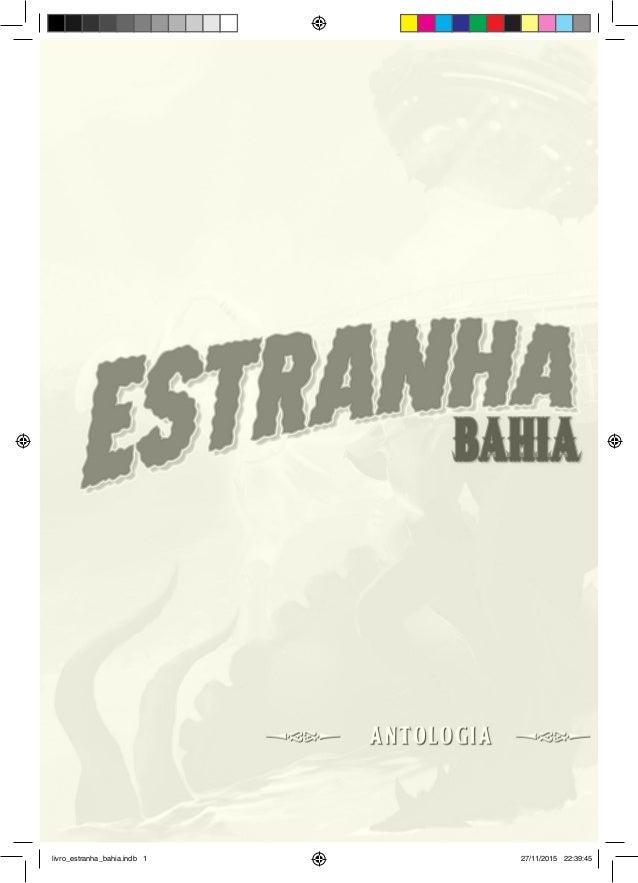livro_estranha_bahia.indb 1 27/11/2015 22:39:45