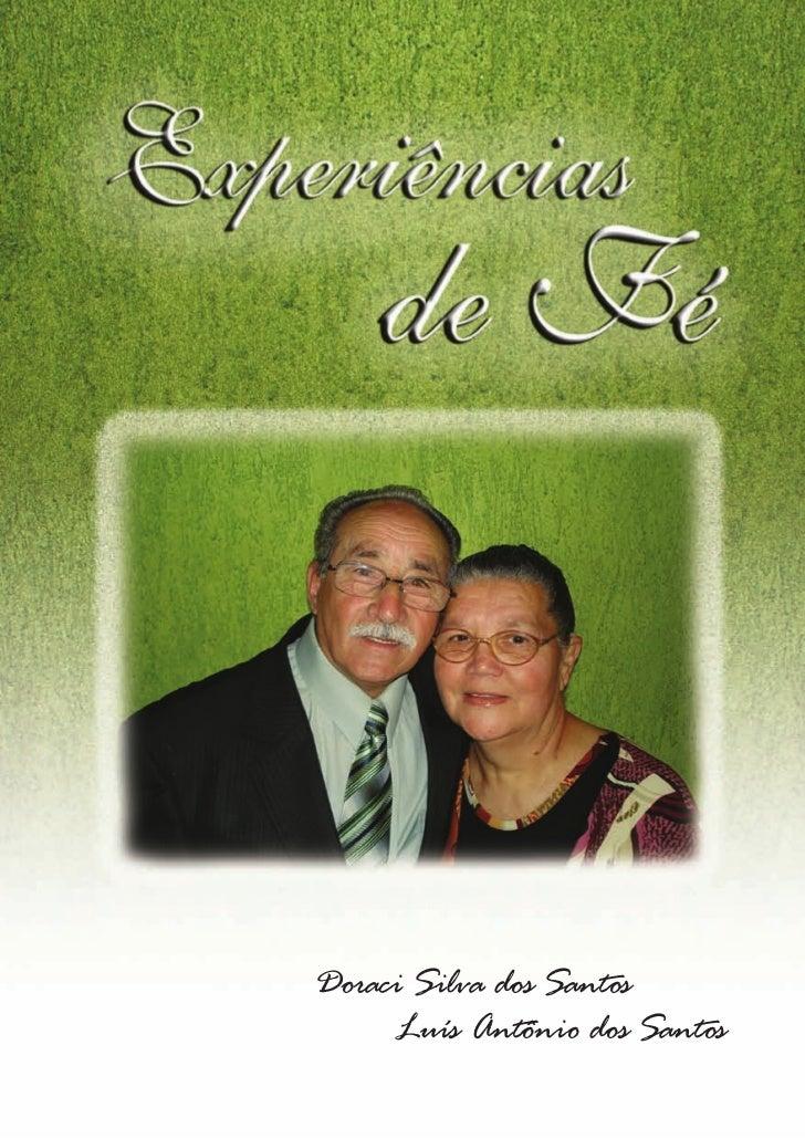Doraci Silva dos Santos     Luís Antônio dos Santos