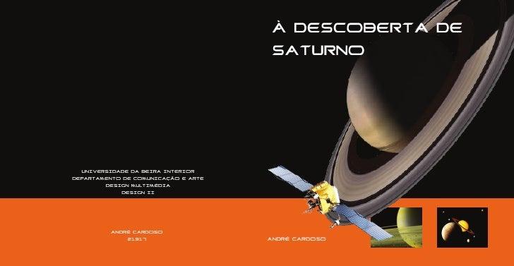 À DESCOBERTA DE                                      SATURNO       UNIVERSIDADE DA BEIRA INTERIOR DEPARTAMENTO DE COMUNICA...