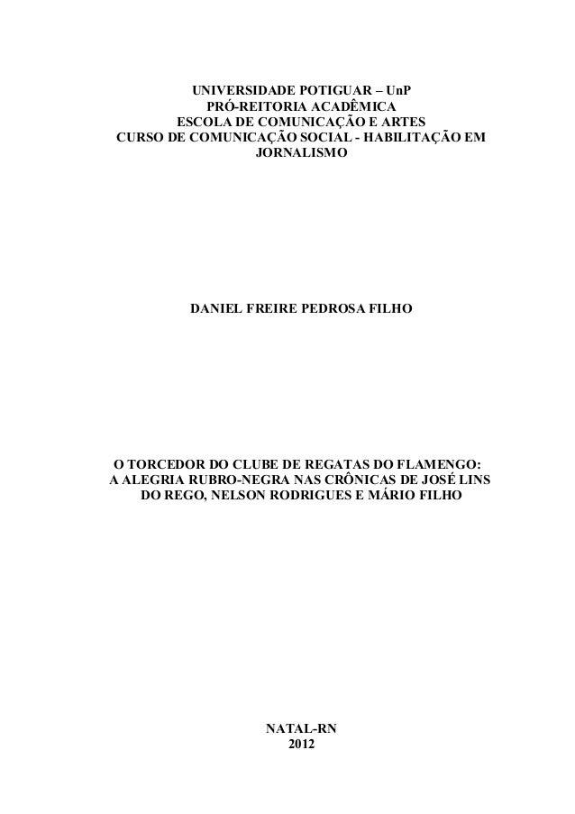 UNIVERSIDADE POTIGUAR – UnP PRÓ-REITORIA ACADÊMICA ESCOLA DE COMUNICAÇÃO E ARTES CURSO DE COMUNICAÇÃO SOCIAL - HABILITAÇÃO...