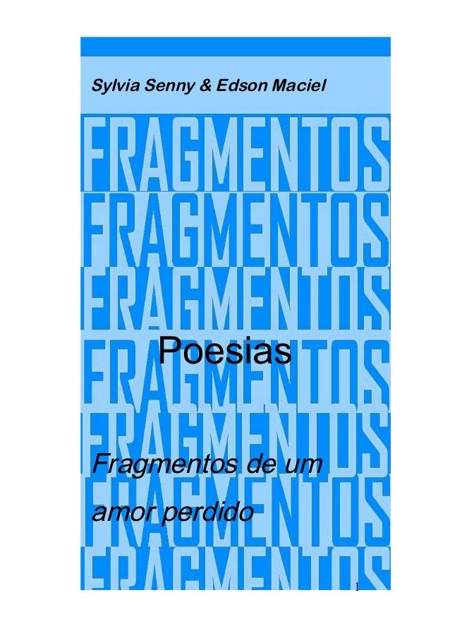 Sylvia Senny & Edson Maciel Poesias Fragmentos de um amor perdido 1