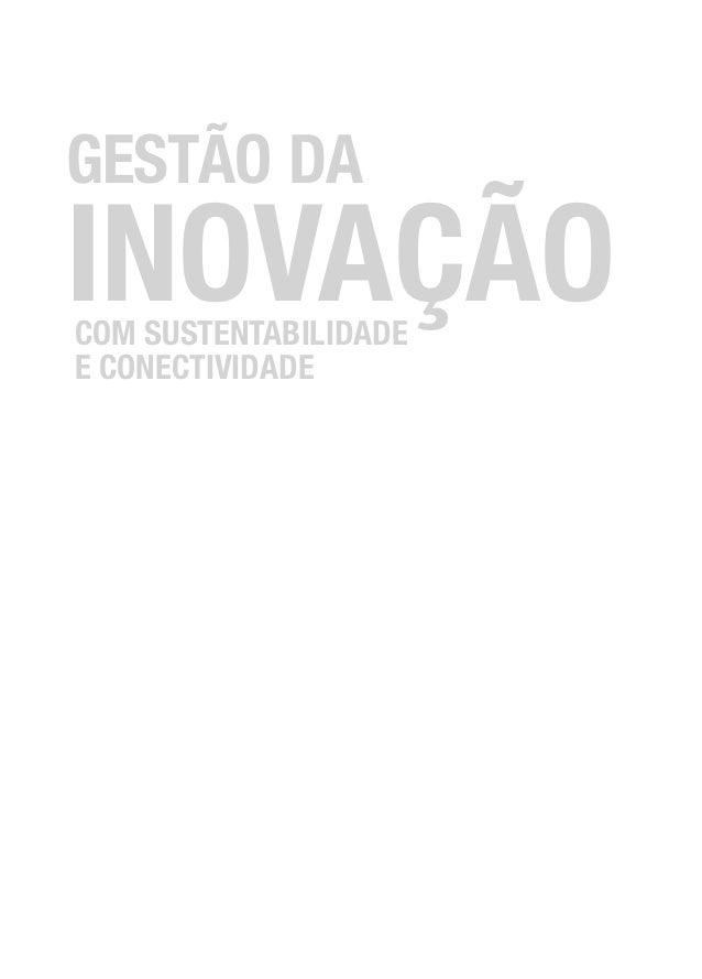 GESTÃO DAINOVAÇÃOCOM SUSTENTABILIDADEE CONECTIVIDADE