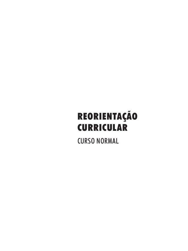 REORIENTAÇÃO CURRICULAR CURSO NORMAL