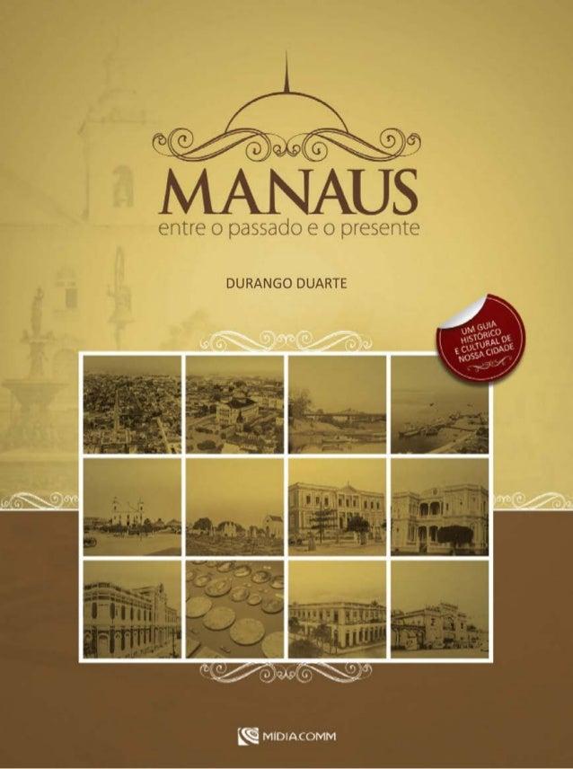 Durango Duarte  1.ª Edição    Vol. 1   Manaus    2009