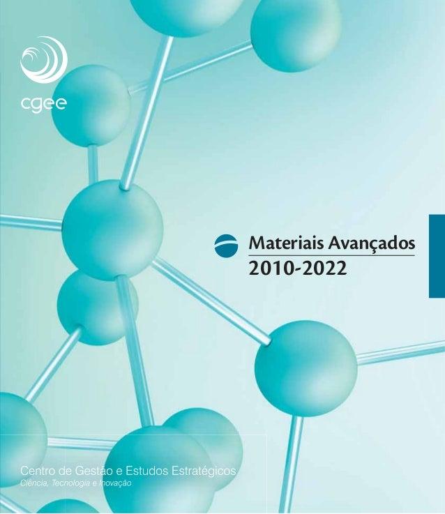 978-85-60755-25-7 Materiais Avançados 2010-2022 MateriaisAvançadosnoBrasil2010-2022 2010
