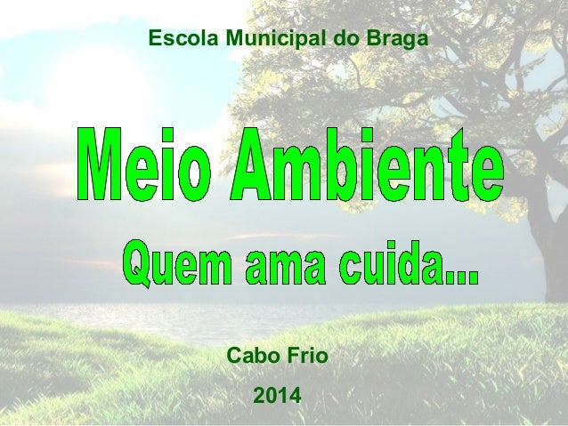 Escola Municipal do Braga  Cabo Frio  2014
