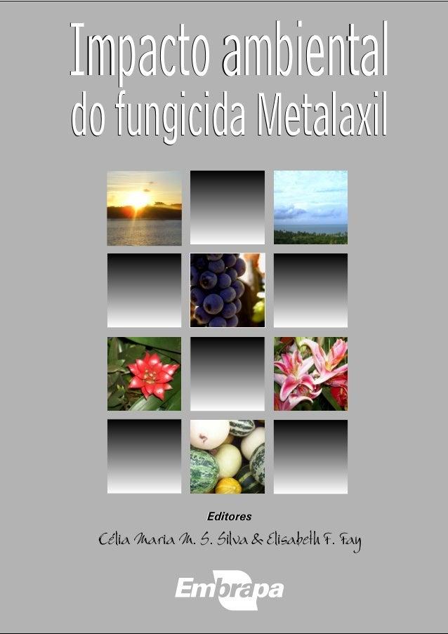 Impacto Ambiental doFungicida Metalaxil