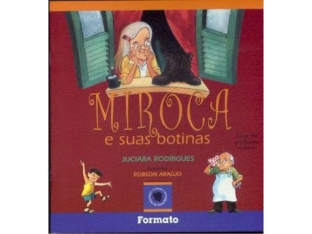 MIROCA E SUAS BOTINAS