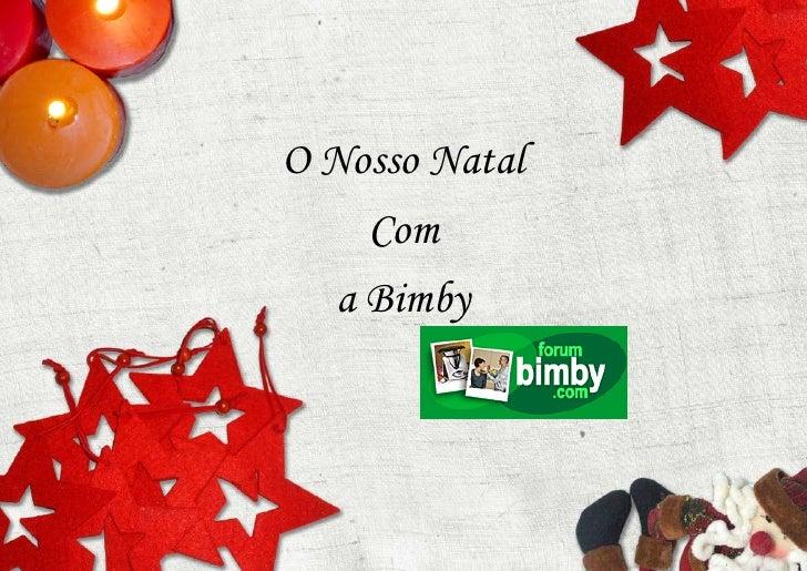 O Nosso Natal      Com    a Bimby