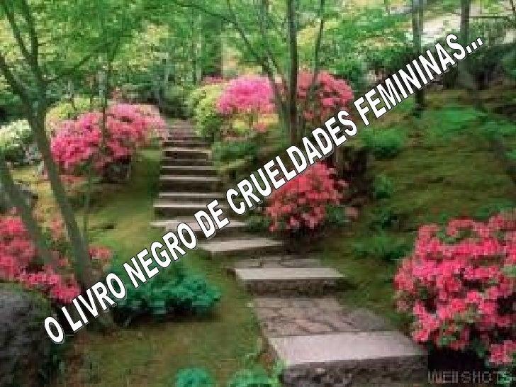 O LIVRO NEGRO DE CRUELDADES FEMININAS...