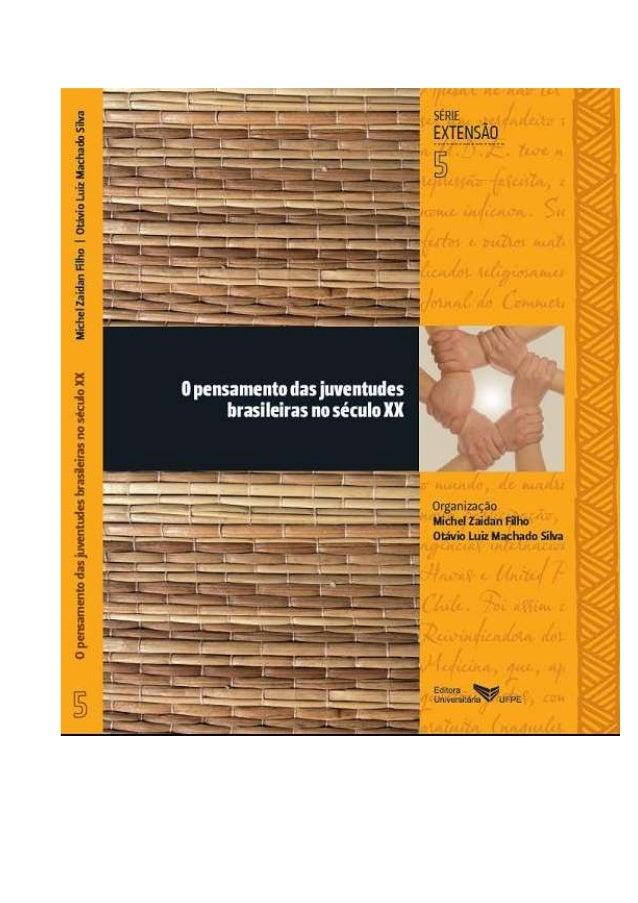 Livro o pensamento das juventudes brasileiras no século xx pdf ok
