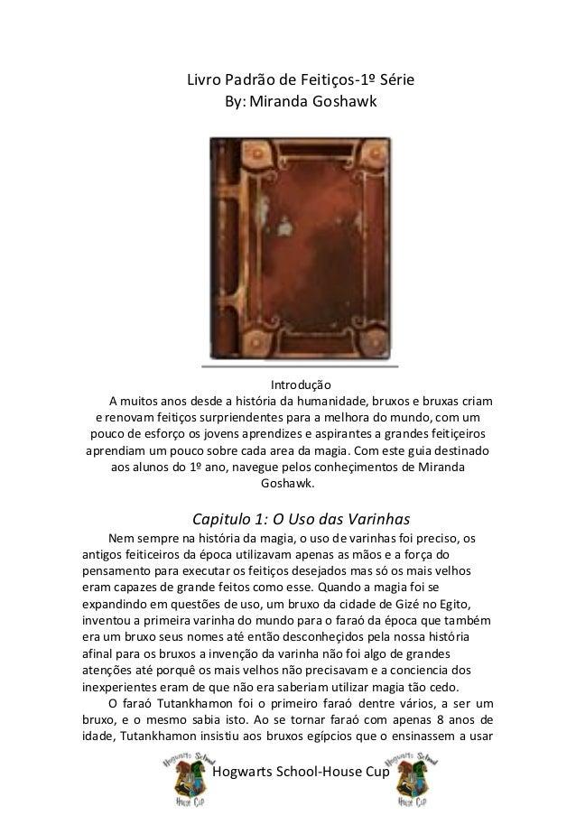 Livro Padrão de Feitiços-1º Série                        By: Miranda Goshawk                                  Introdução  ...