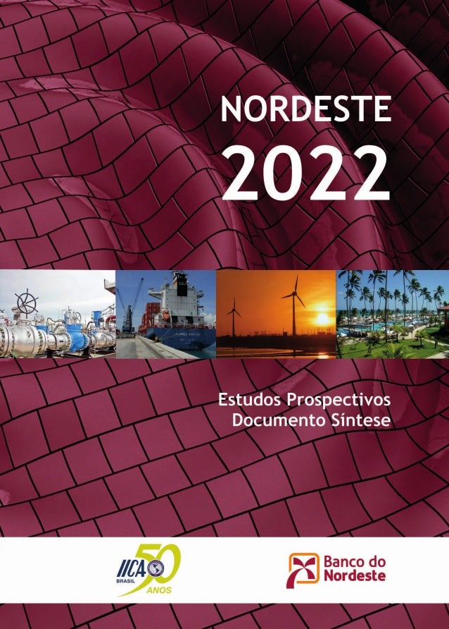 NORDESTE 2022  ESTUDOS PROSPECTIVOS  DOCUMENTO SÍNTESE