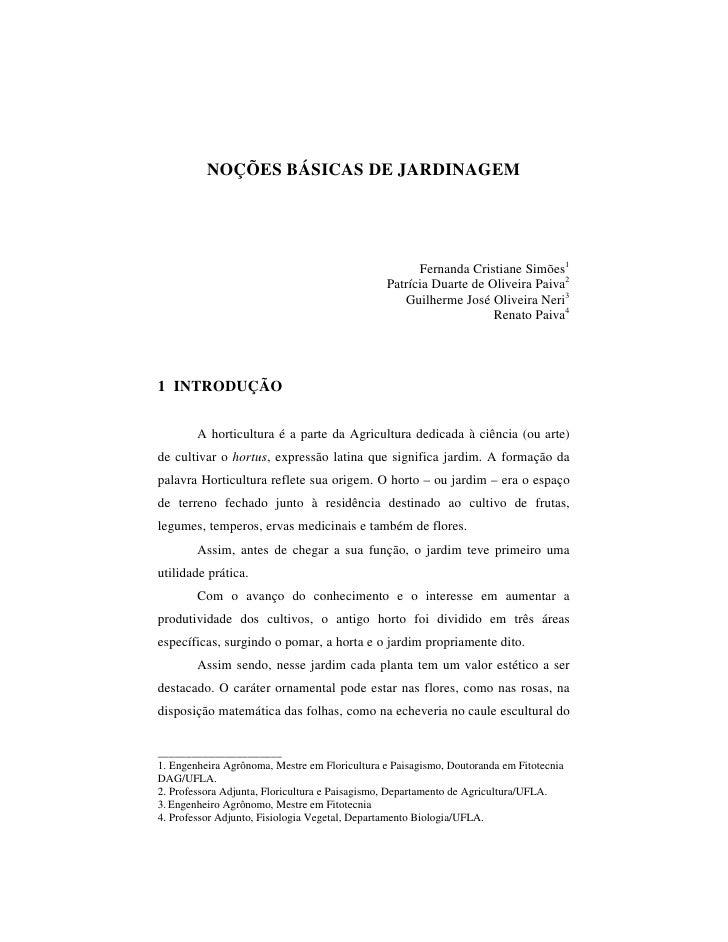 NOÇÕES BÁSICAS DE JARDINAGEM                                                     Fernanda Cristiane Simões1               ...