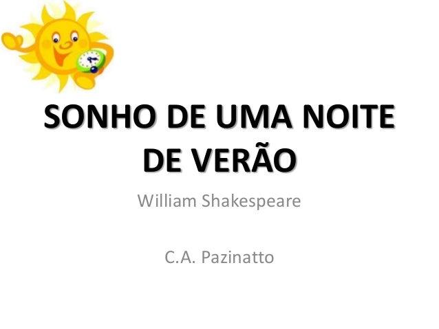 SONHO DE UMA NOITE    DE VERÃO    William Shakespeare       C.A. Pazinatto