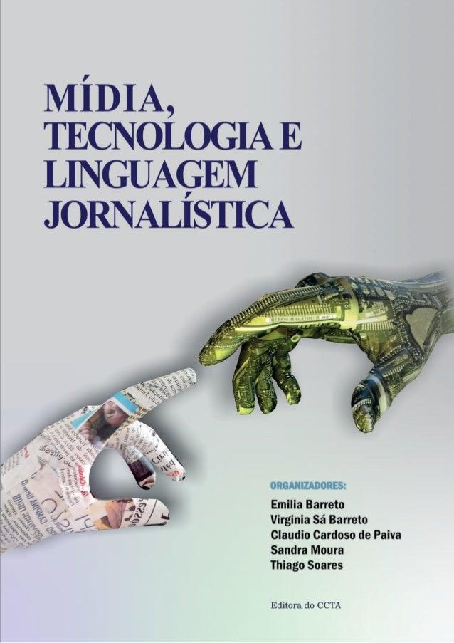 Mídia, Tecnologia e  Linguagem Jornalística