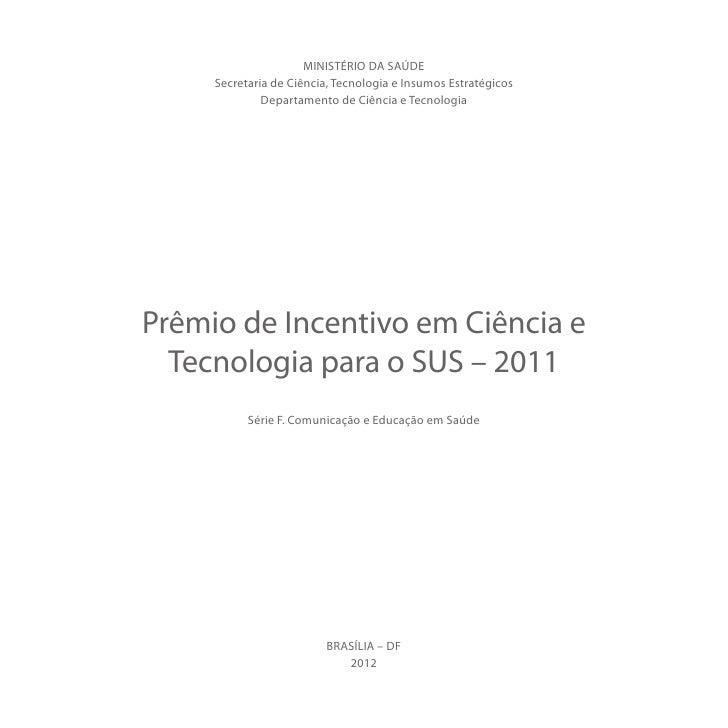 MINISTÉRIO DA SAÚDE     Secretaria de Ciência, Tecnologia e Insumos Estratégicos              Departamento de Ciência e Te...