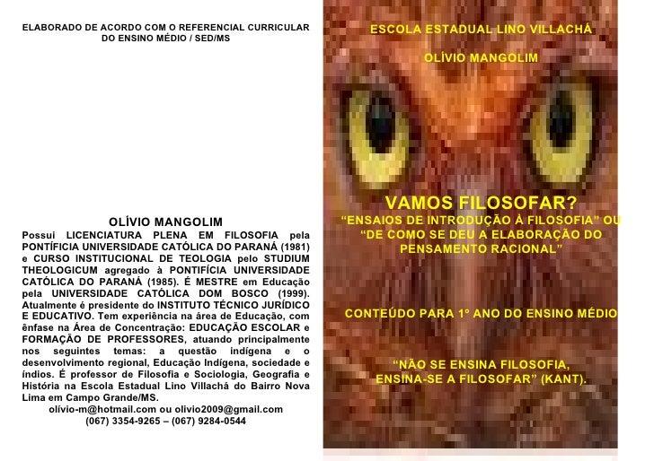 ELABORADO DE ACORDO COM O REFERENCIAL CURRICULAR                ESCOLA ESTADUAL LINO VILLACHÁ              DO ENSINO MÉDIO...