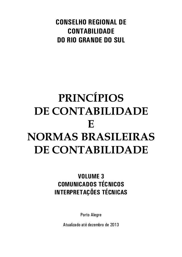CSEH REGIA DE  CTABIIDADE  D RI GRADE D SU  PRINCÍPIOS  DE CONTABILIDADE  E  NORMAS BRASILEIRAS  DE CONTABILIDADE  VUE 3  ...