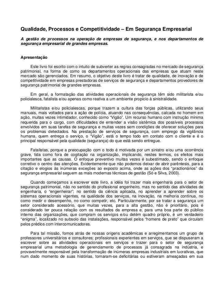 Qualidade, Processos e Competitividade – Em Segurança EmpresarialA gestão de processos na operação de empresas de seguranç...