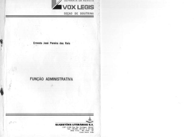 SEÇÃO          DE      DOUTRINA Ernesto José Pereira dos ReisFUNÇÀO ADMINISTRATIVA                  SUGESTÕES L I T E R A ...