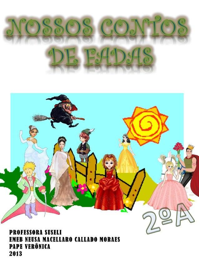 A Princesa e a Bruxa  Era uma vez uma princesa que gostava de pintar. Ela se chamava Gabriela e morava em um castelo grand...