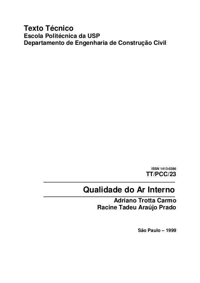 Texto Técnico  Escola Politécnica da USP  Departamento de Engenharia de Construção Civil  ISSN 1413-0386  TT/PCC/23  Quali...
