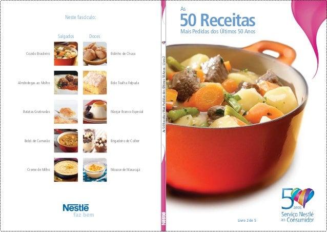 As50ReceitasMaisPedidasdosÚltimos50Anos-Livro2 Neste fascículo: Cozido Brasileiro Bolinho de Chuva Bolo Toalha Felpuda Man...