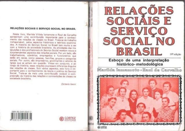 [Livro] relações sociais e serviço social no brasil (marilda villela iamamoto)